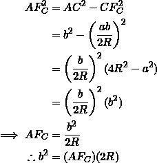 \begin{equation*} \begin{split} AF_C^2&=AC^2-CF_C^2\\ &=b^2-\left(\frac{ab}{2R}\right)^2\\ &=\left(\frac{b}{2R}\right)^2(4R^2-a^2)\\ &=\left(\frac{b}{2R}\right)^2(b^2)\\ \implies AF_C&=\frac{b^2}{2R}\\ \therefore b^2&=(AF_C)(2R) \end{split} \end{equation*}